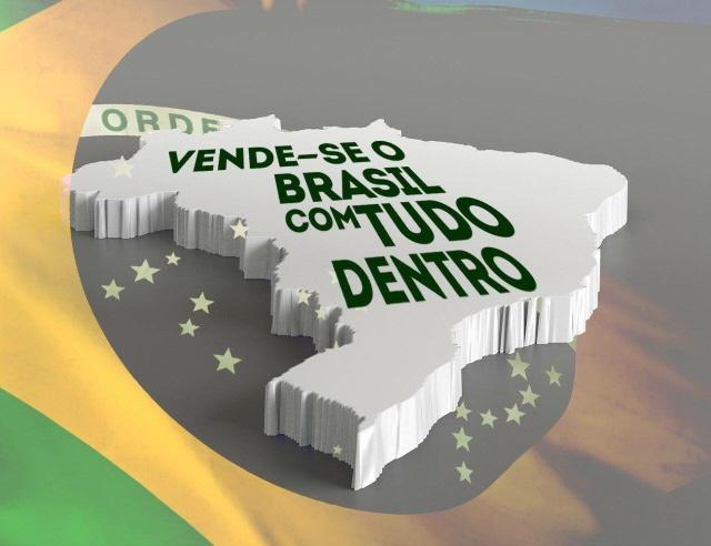Resultado de imagem para vende-se o Brasil