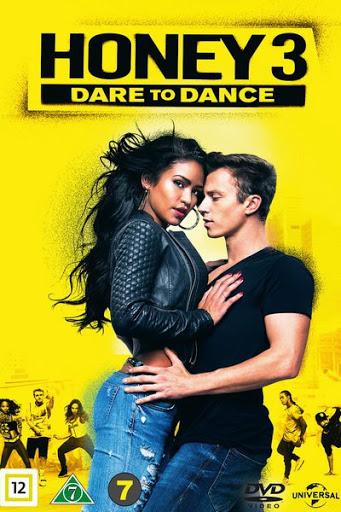 Honey 3: Dare to Dance (2016) ฮันนี่ ขยับรัก จังหวะร้อน 3