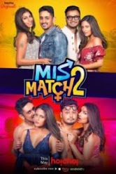 Mismatch 2 2019 Season 2 Full HD