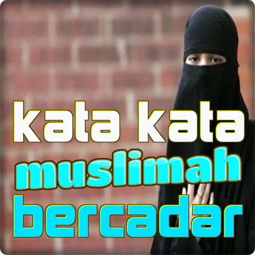 Kata Kata Muslimah Bercadar Apps On Google Play