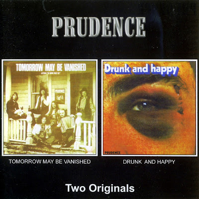 Prudence ~ 1972 ~ Tomorrow May Be Vanished + 1973 ~ Drunk And Happy
