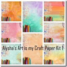 Alysha's Art is my Craft Paper Kit 1 Collage