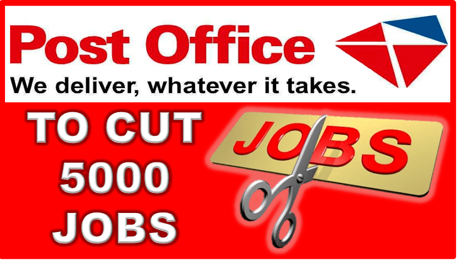 POST OFFICE TO CUT 5000 JOBS