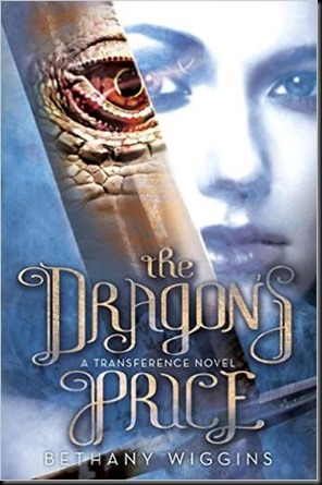 The Dragon's Price  (Transference #1) by Bethany Wiggins
