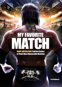 My Favorite Match By Jon Robinson
