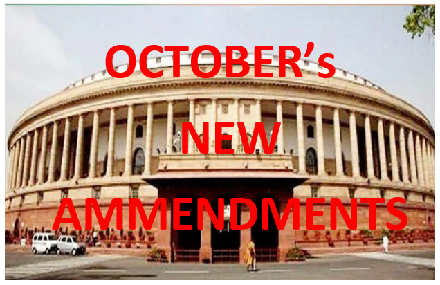 October Came with New Amendments in Income tax, Health insurance, and Motor vehicle rules etc