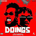 Music: Chinko Ekun ft Zlatan - Doings