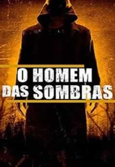 Baixar Filme O Homem das Sombras