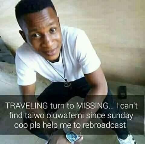 Traveling Turn To Missing!!! Taiwo Oluwafemi Is Missing