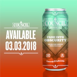 Council Brewing Fade Into Obscurity Hazy IPA Cans Coming 3/3