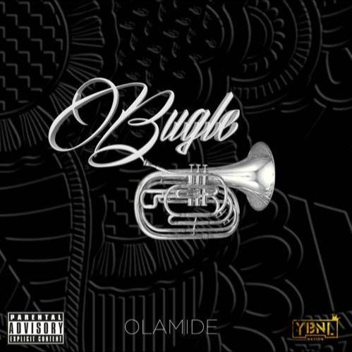 Olamide – Bugle [New Music]