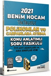 Benim Hocam Yayınları 2021 TYT AYT İçin Taktiklerle Polinomlar ve Çarpanlara Ayırma Konu Anlatımlı Soru Fasikülü
