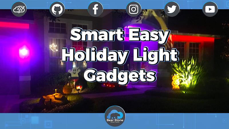 Easy Smart Home Gadgets I use for my Holiday Lighting setup!