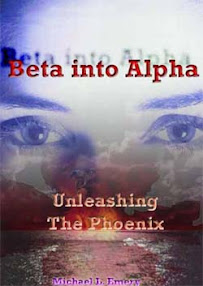 Cover of Bishop's Book Beta Into Alpha Unleashing The Phoenix