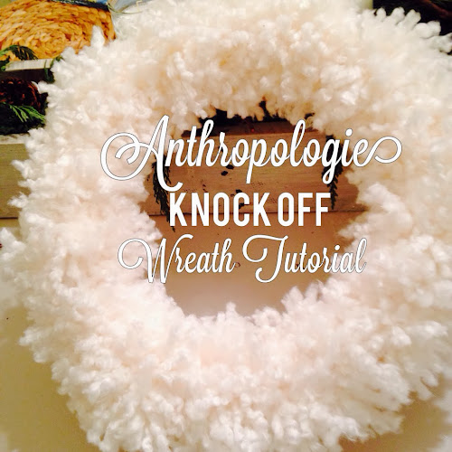 Anthropologie knock off wreath tutorial