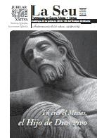 Hoja Parroquial Nº513 - Tú eres el Mesías, el Hijo de Dios vivo. 600 aniversario de la erección de la Iglesia Colegial Basílica de Santa María de Xàtiva 2013.
