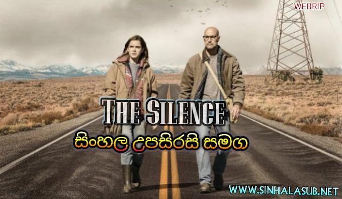 The Silence (2019) Sinhala Subtitled | සිංහල උපසිරසි සමග | ලොවක් නිහඬ කළ සත්වයින්