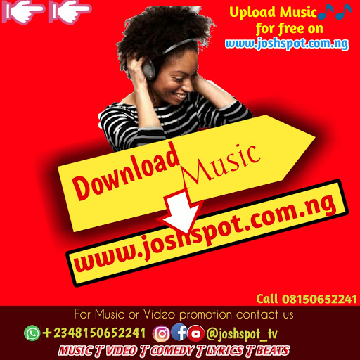 Upload your music here on joshspot com ng for free