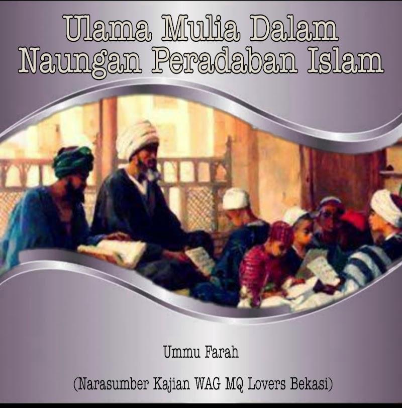 Ulama Mulia Dalam Naungan Peradaban Islam