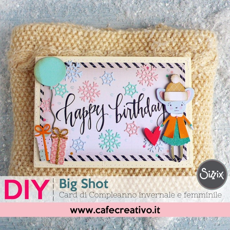 [card-compleanno-invernale-femminile-sizzix-1%5B4%5D]