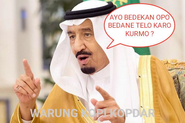 10 Meme Kunjungan Raja Arab Ke Indonesia - WARUNG KOPI KOPDAR