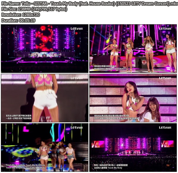 Download Music Video File Perf Sistar Touch My Body Feat House Roulez I Swear Letv Dream Concert  178 Mib Hosted Mf Mega