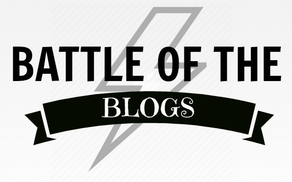 ∆ BATTLE OF THE BLOGS #1