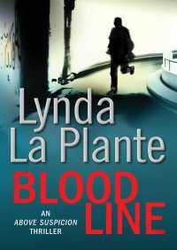 Blood Line By Lynda La Plante
