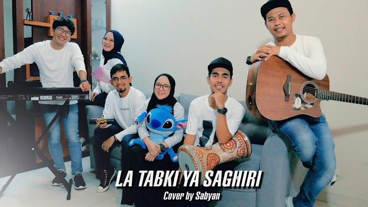Lirik La Tabki Ya Saghiri Sabyan Gambus