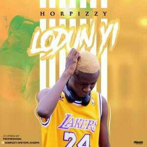 [Music]: Horpizzy – Lodunyi