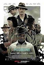 Mudbound El Color de la Guerra (2017)
