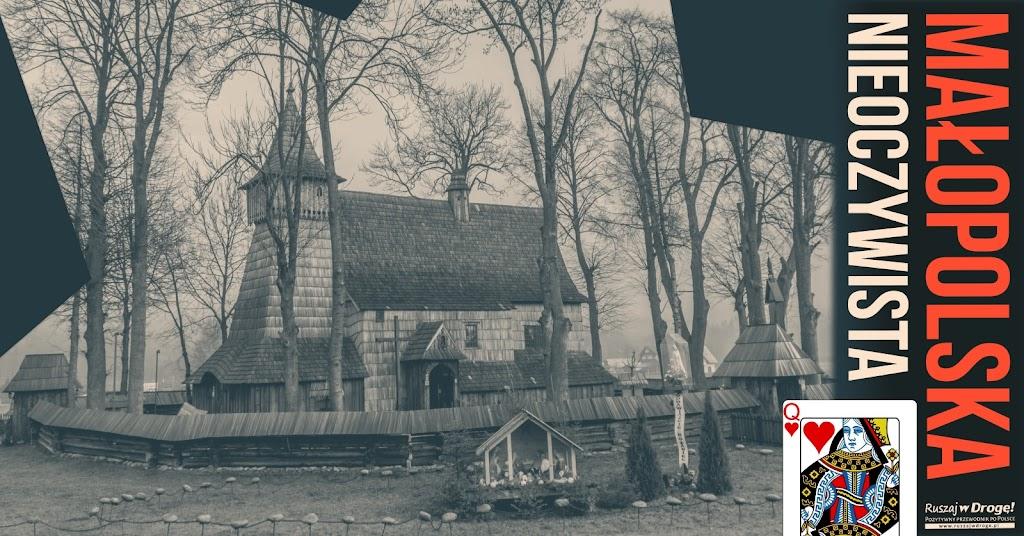 Dama Małopolski Nieoczywistej - Szlak Architektury Drewnianej