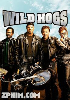 Tứ Quái Đi Hoang - Wild Hogs (2007) Poster