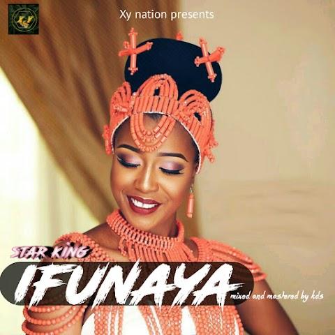 NEW MUSIC: ifunaya - Starking (prod. By KDS)