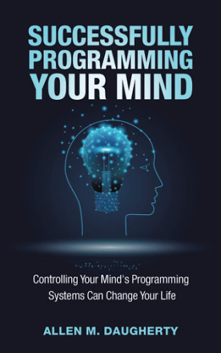 Successfully Programming Your Mind: