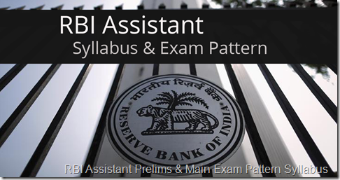 RBI Assistant Prelims & Main Exam Pattern Syllabus
