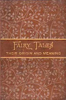 Fairy Tales Their Origin And Meaning