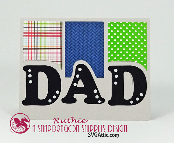 Happy Father's Day Card - SnapDragon Snippets - Dad trio A6 card - Ruthie Lopez