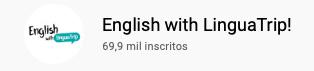 101 canais do YouTube para aprender inglês de graça English with LinguaTrip