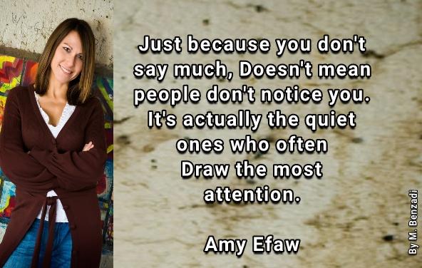 Mouloud Benzadi مولود بن زادي Amy Efaw Quotes Notice Being Quiet