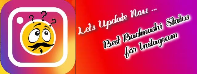 Badmashi status for Instagram