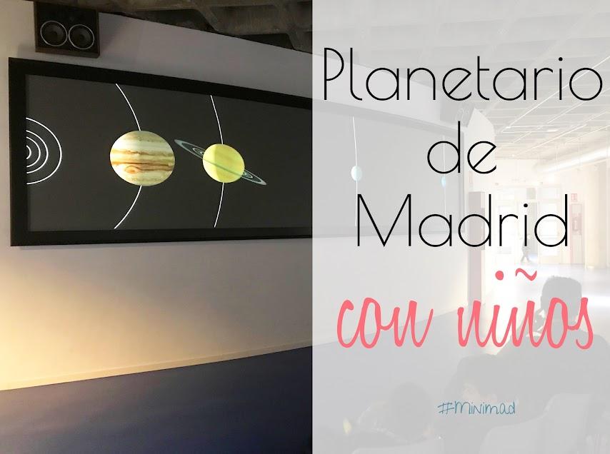 Visitar el Planetario de Madrid con niños