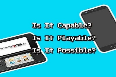 Android 3DS Emulator : Is It Possible Now?