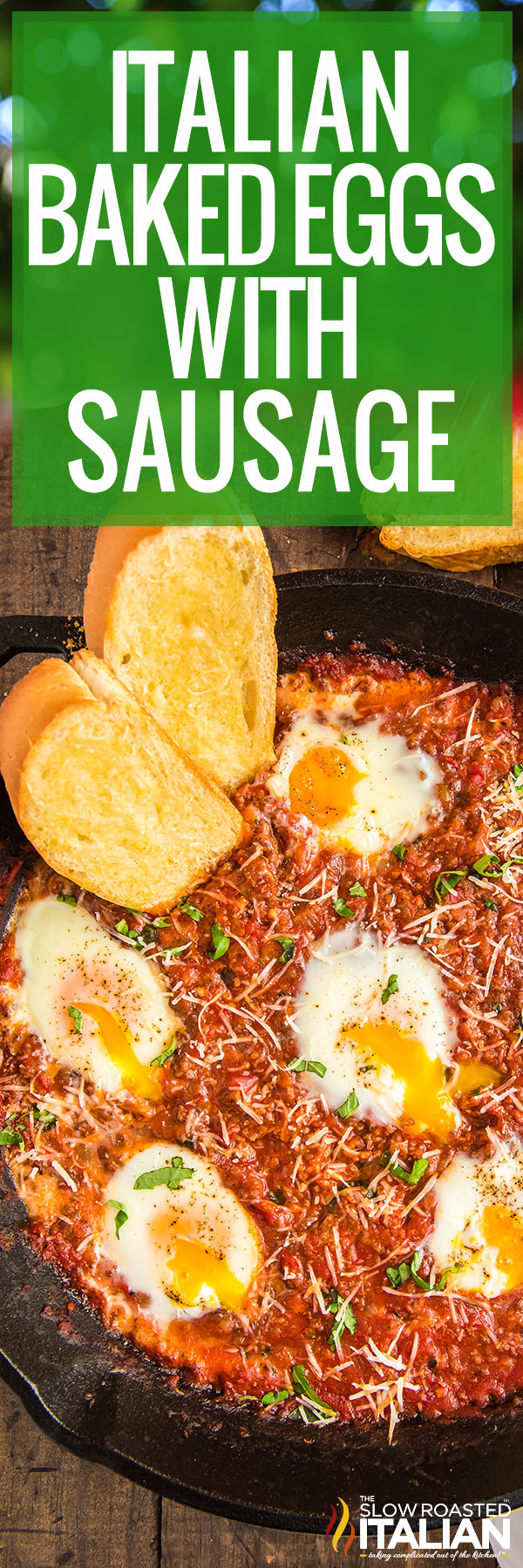 Italian Baked Eggs with Sausage in a skillet with bread