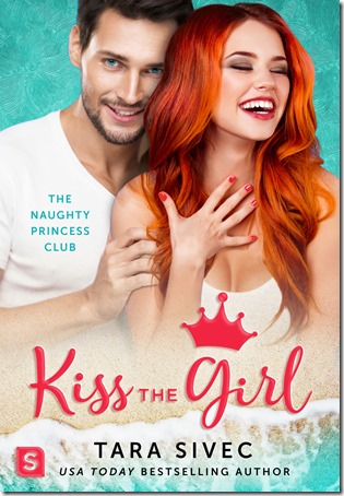Review: Kiss the Girl (Naughty Princess Club #3) by Tara Sivec | About That Story