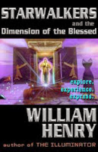 William Henry Starwalkers Transdimensional Light Beings