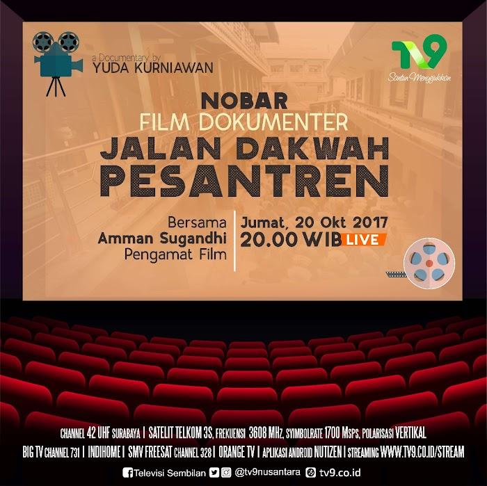 Sambut Hari Santri, Malam Ini TV9 Putar Film Jalan Dakwah Pesantren