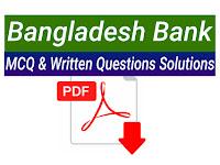 বাংলাদেশ ব্যাংকের বিগত সালের MCQ ও Written পরীক্ষার প্রশ্ন সমাধান - PDF ফাইল
