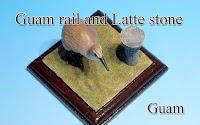 Guam rail & Latte stone -Guam-
