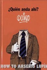 Actualización 10/02/2019: Lee Brako nos trae un nuevo tomo para el post Quino - Obras varias: 2012 - ¿Quién Anda Ahí?, escaneado por Sisco del CRG.